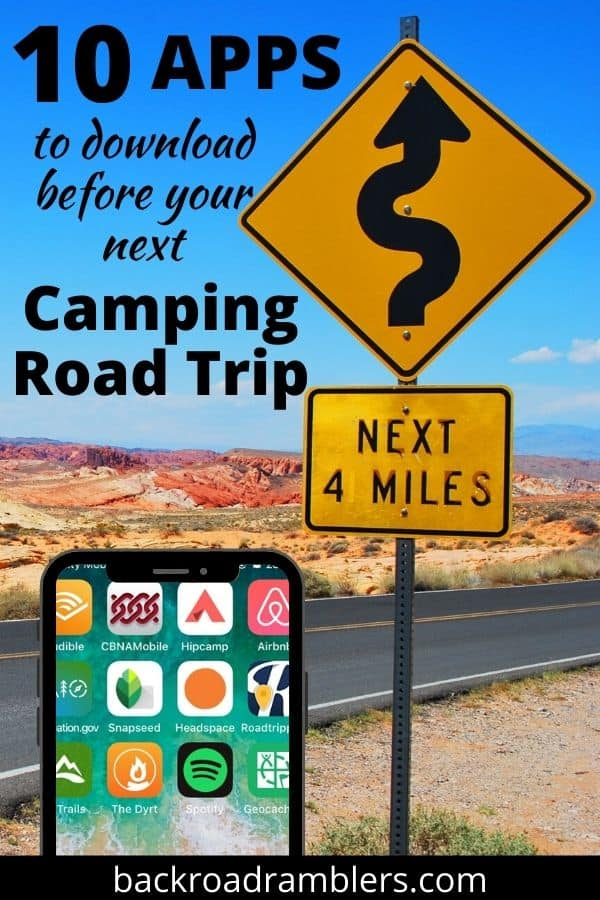 A curvey road sign with a text overlay that says: 10 Apps to download for your next camping road trip