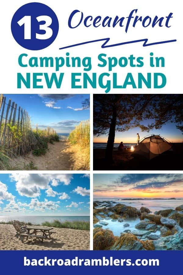 a collage of beach photos in New England. Caption reads 13 Oceanfront Camping Spots in New England.