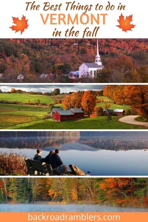 A collage of photos featuring Vermont in the fall. Caption reads: The best things to do in Vermont in the Fall