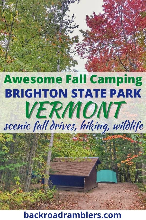 A fall foliage scene with a caption that reads: Awesome Fall Camping Brighton State Park Vermont.