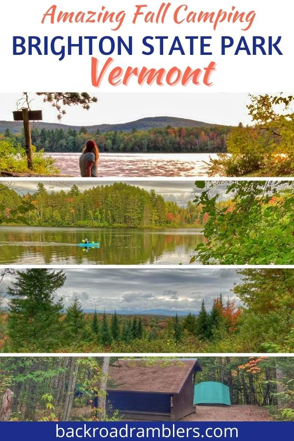 A collage of fall foliage photos. Caption reads: Amazing Fall Camping Brighton State Park Vermont