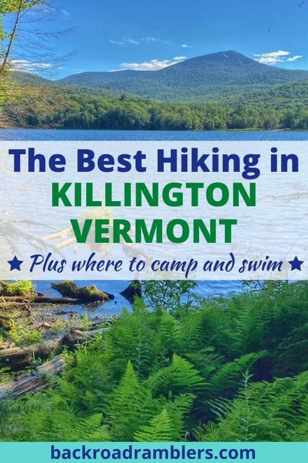 A view of Killington from Kent Pond in Vermont. Caption reads: The Best Hiking in Killington, Vermont, plus where to camp and swim