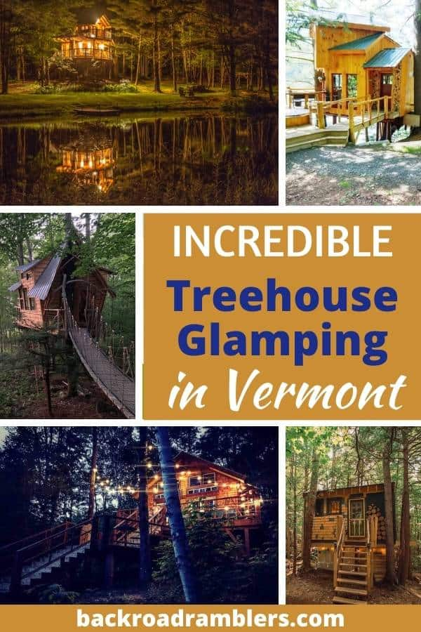 A collage of treehouse photos courtesy of Airbnb. Caption reads: Incredible Treehouse Glamping in Vermont