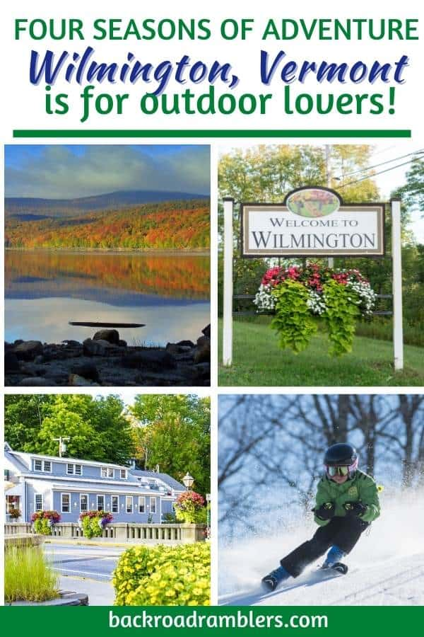 A collage of photos featuring beautiful Wilmington, Vermont