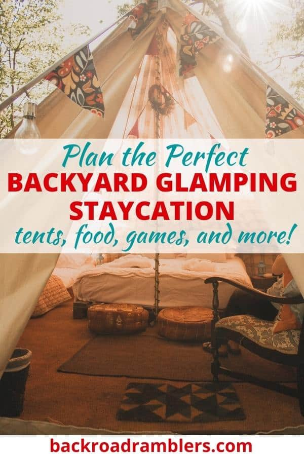 A glamping tent in the evening sun. Caption reads: How to Plan the Perfect Backyard Glamping Staycation
