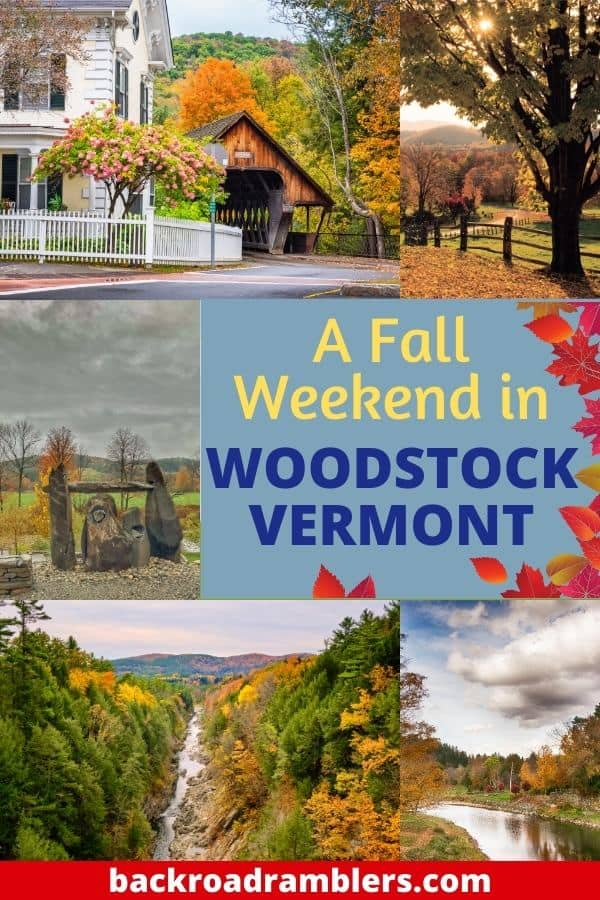 A collage of photos featuring Woodstock VT. Caption reads: A fall weekend in Woodstock Vermont