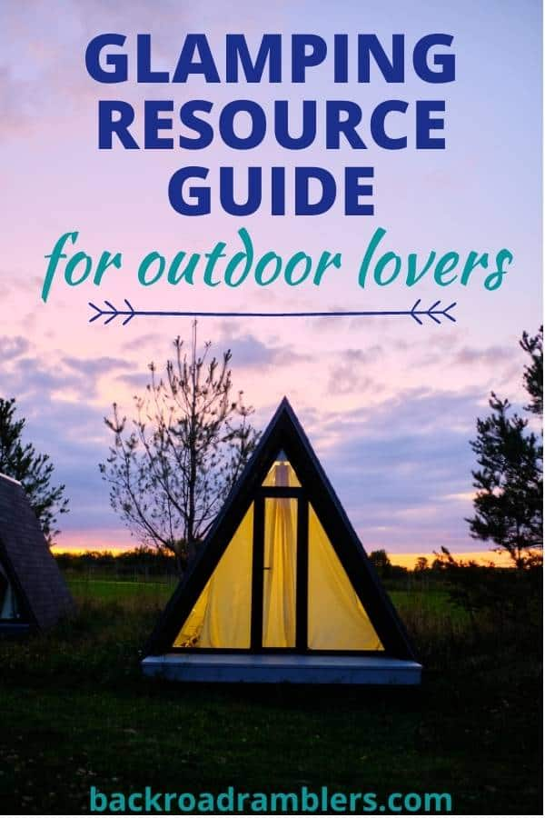 A small cabin at sunset. Caption reads: Glamping Resource Guide for Outdoor Lovers