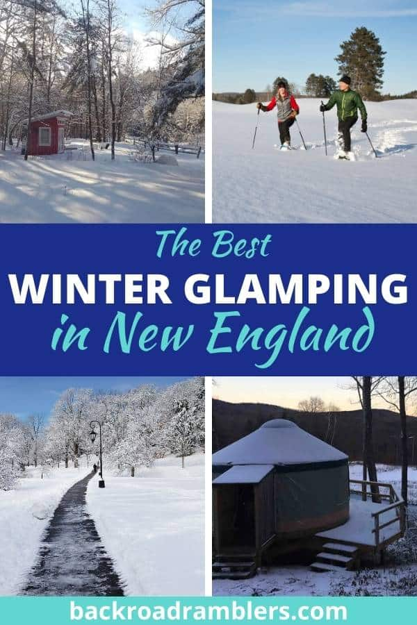 A collage of snowy photos featuring winter glamping in New England.