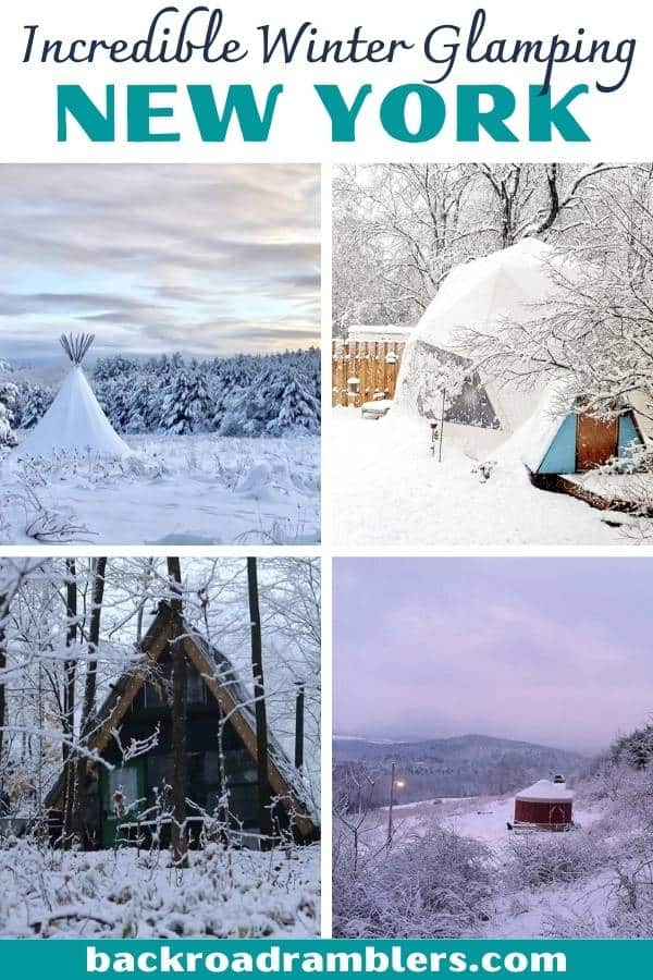 A collage of snowy photos featuring cabins and yurts. Caption reads: Incredible winter glamping in New York