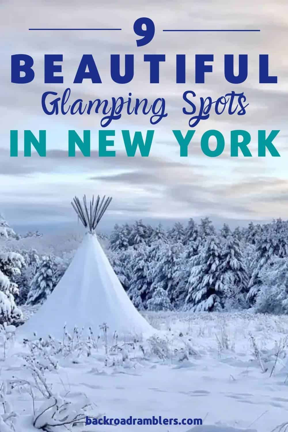 A tipi covered in snow. Caption reads: 9 Beautiful Glamping Spots in New York