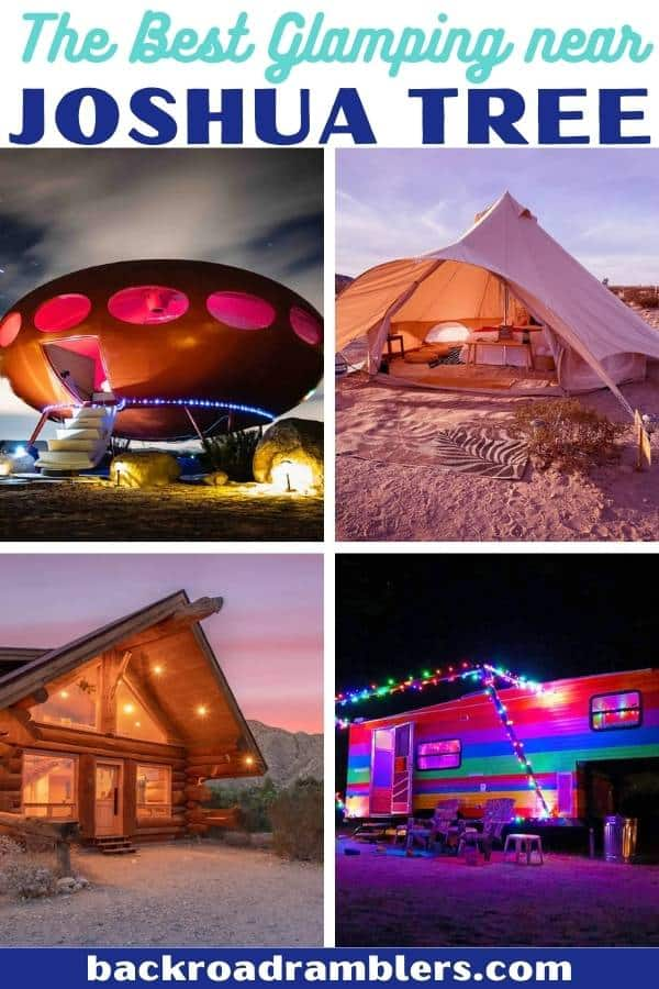 A collage of glamping rentals available near Joshua Tree, California. Caption reads: the Best Glamping Near Joshua Tree