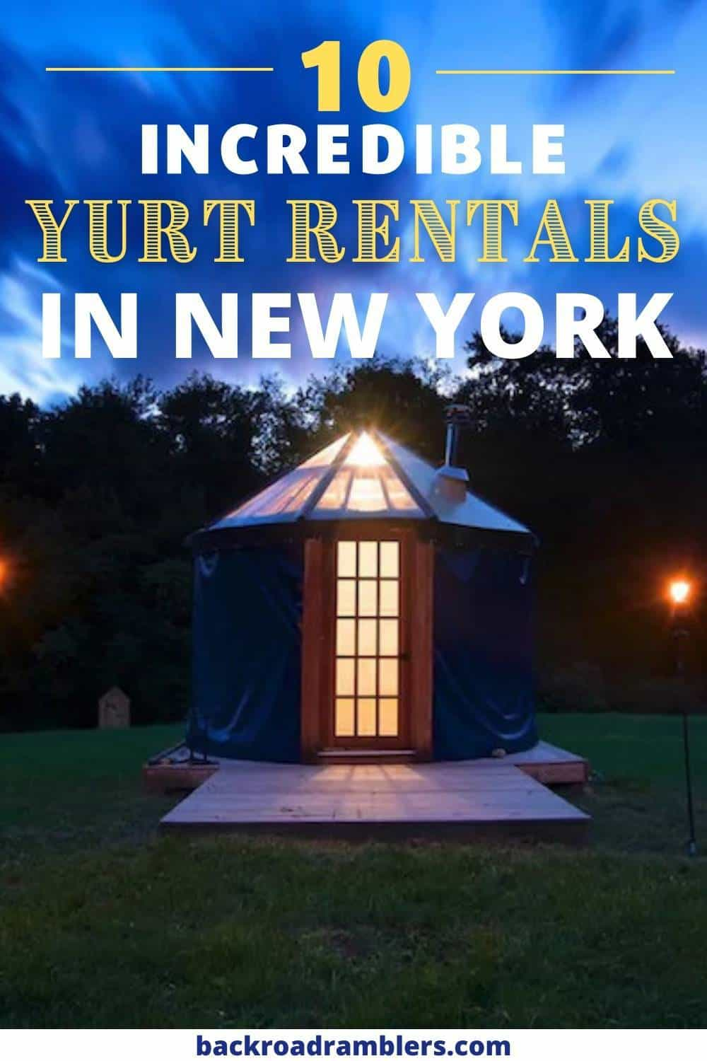 A yurt lit up at night in New York. Caption reads: Best New York yurts to rent