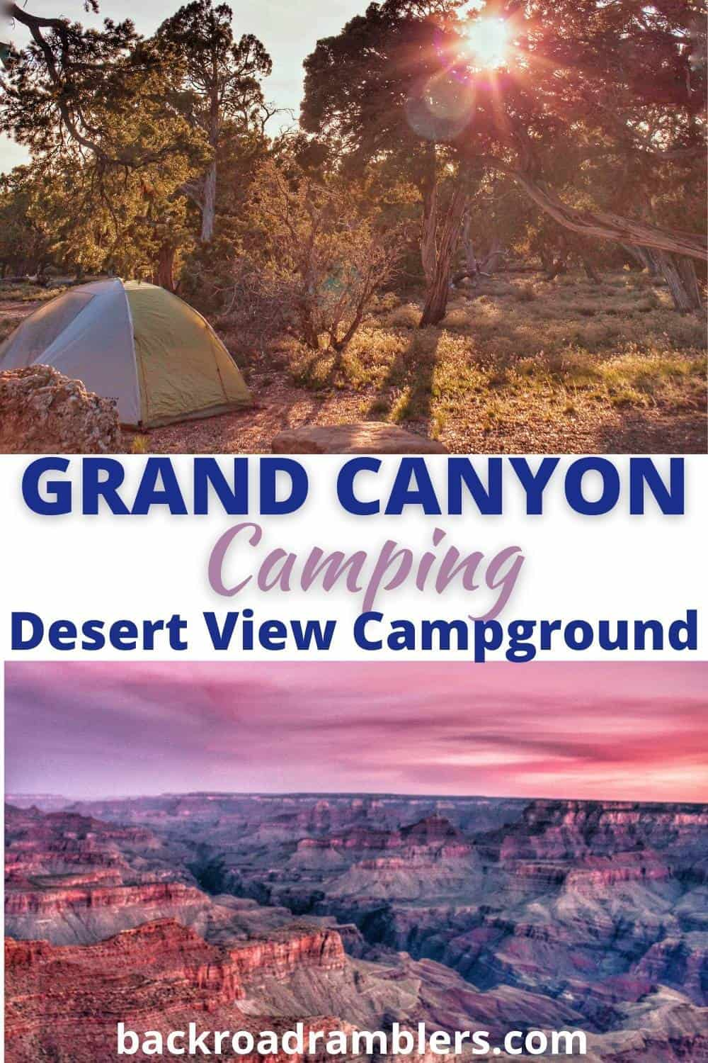Two photos featuring sunrise and sunset in Grand Canyon National Park. Caption reads: Grand Canyon Camping at Desert View Campground