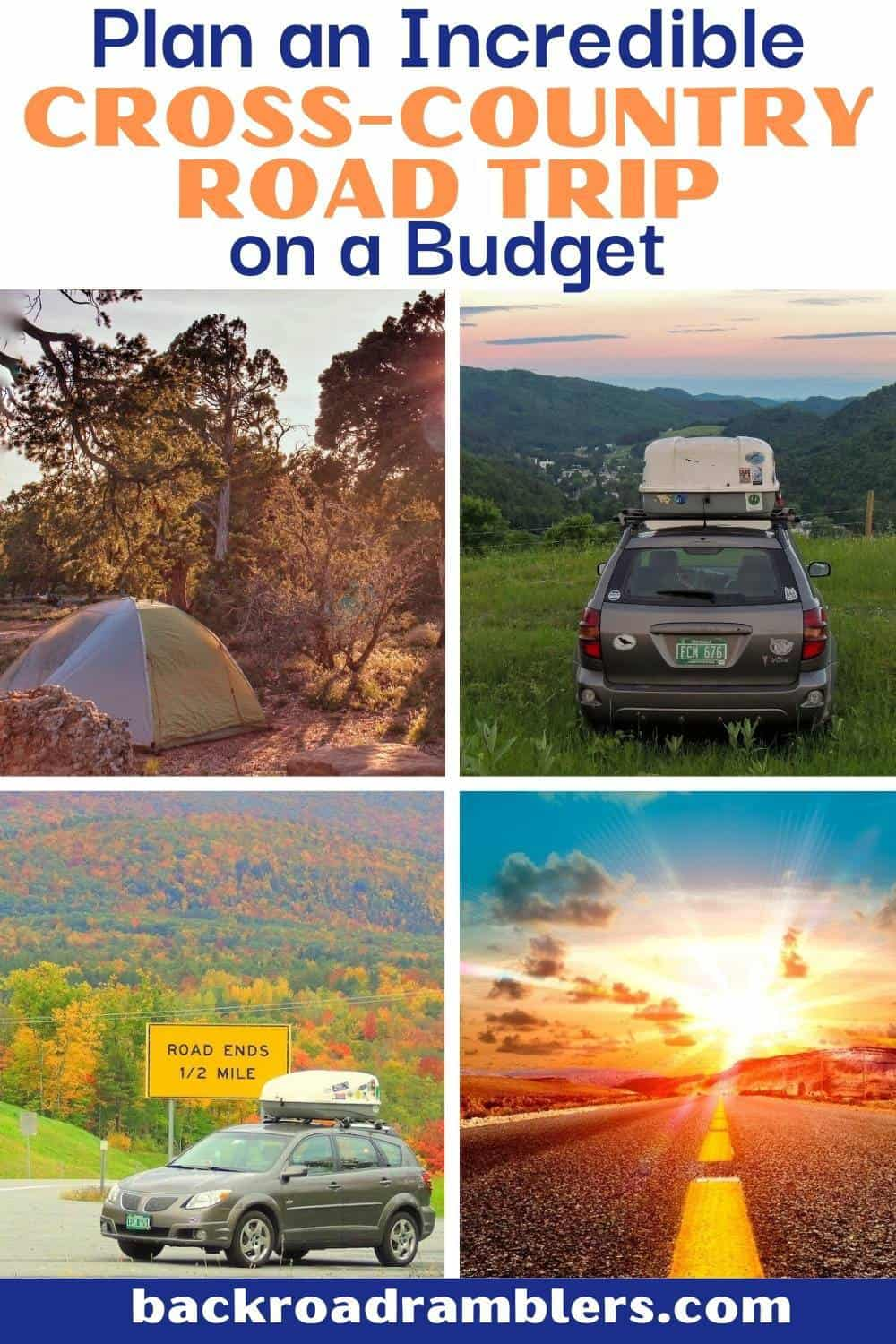 A collage of road trip photos. Text overlay: Plan an incredible cross country road trip on a budget