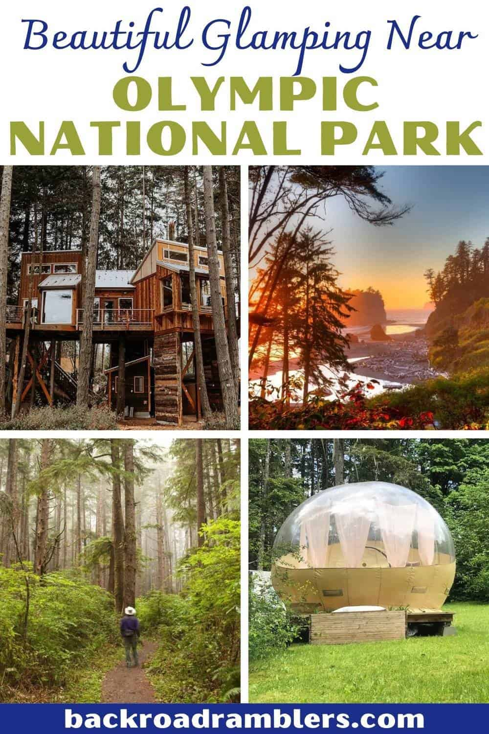 A collage of glamping photos near Olympic National Park in Washington. Text overlay: Beautiful Glamping Near Olympic National Park.