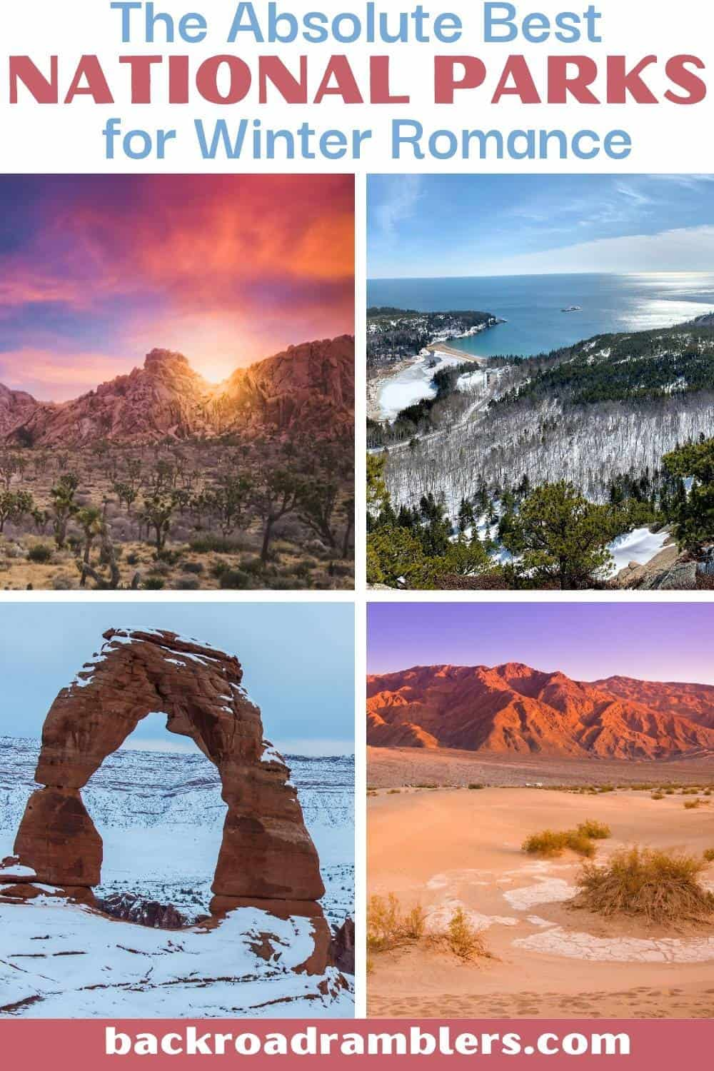 A collage of photos featuring American National Parks. Text overlay: The absolute best national parks for winter romance.
