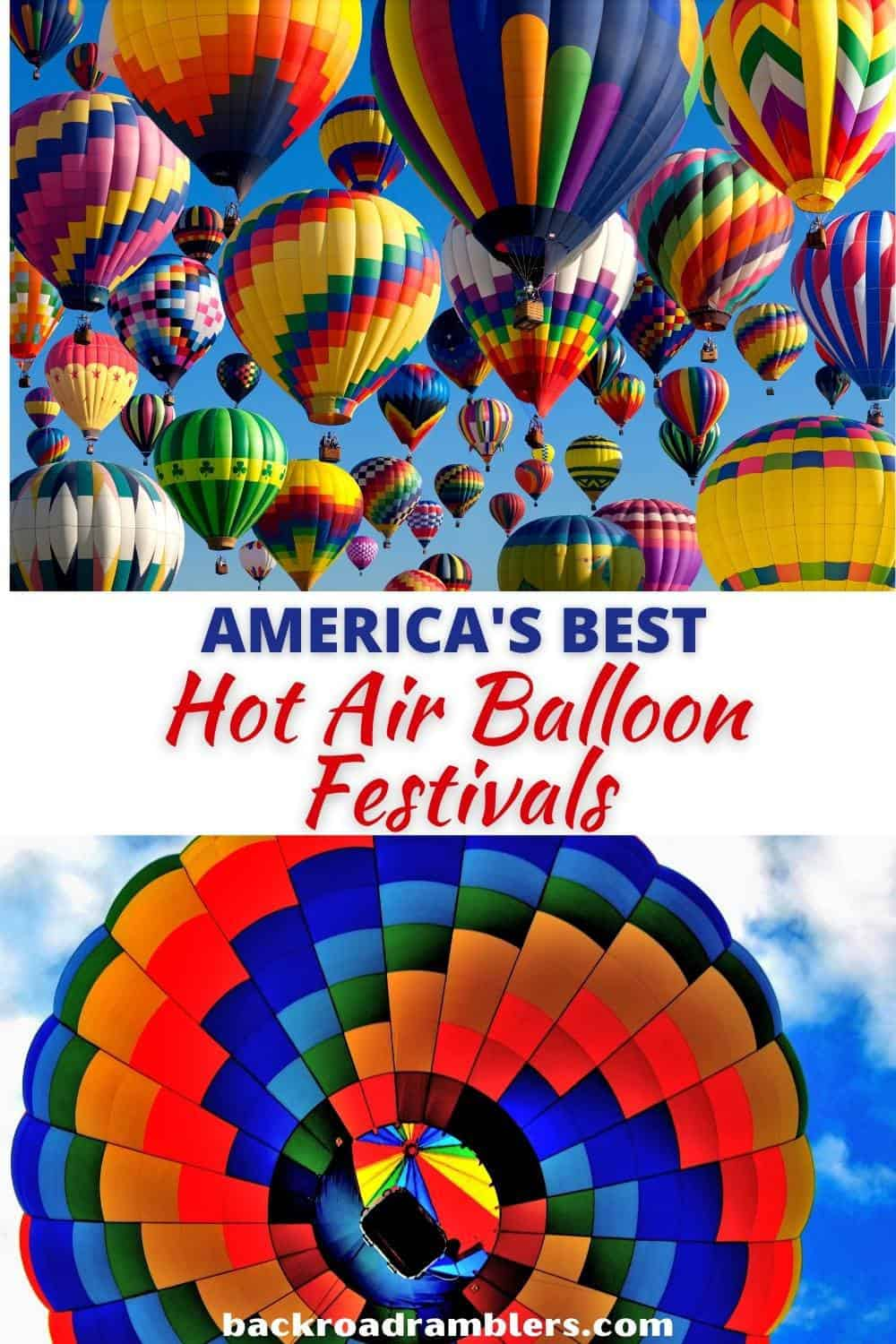 Two photos featuring hot air balloon festivals around the USA. Text overlay: America's Best Hot Air Balloon Festivals