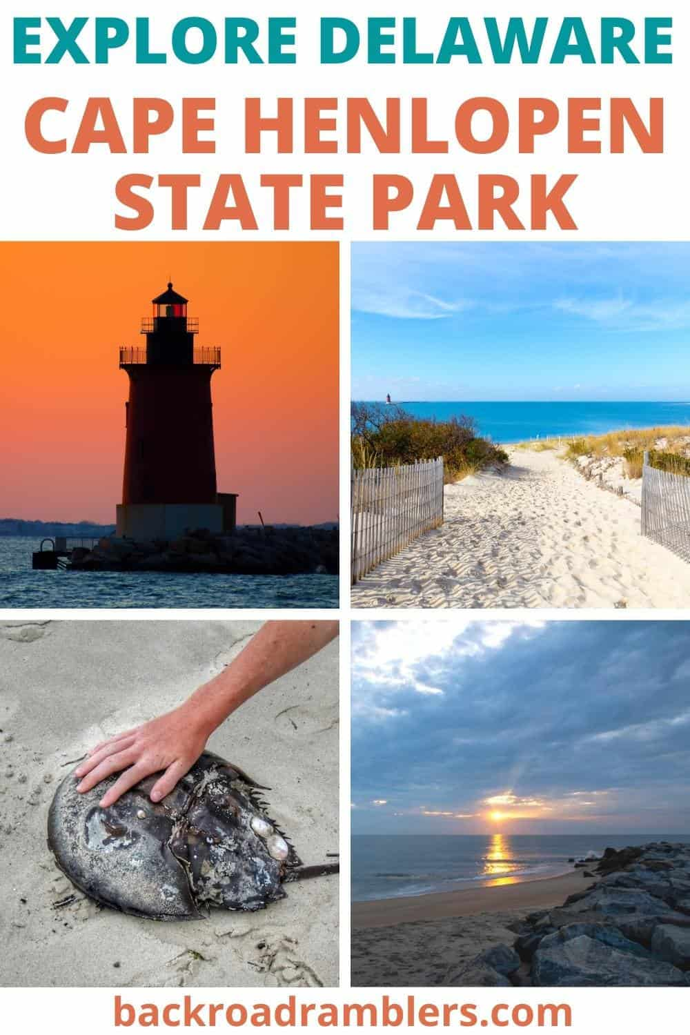 A collage of photos featuring Cape Henlopen State Park. Text overlay: Explore Delaware - Cape Henlopen State Park