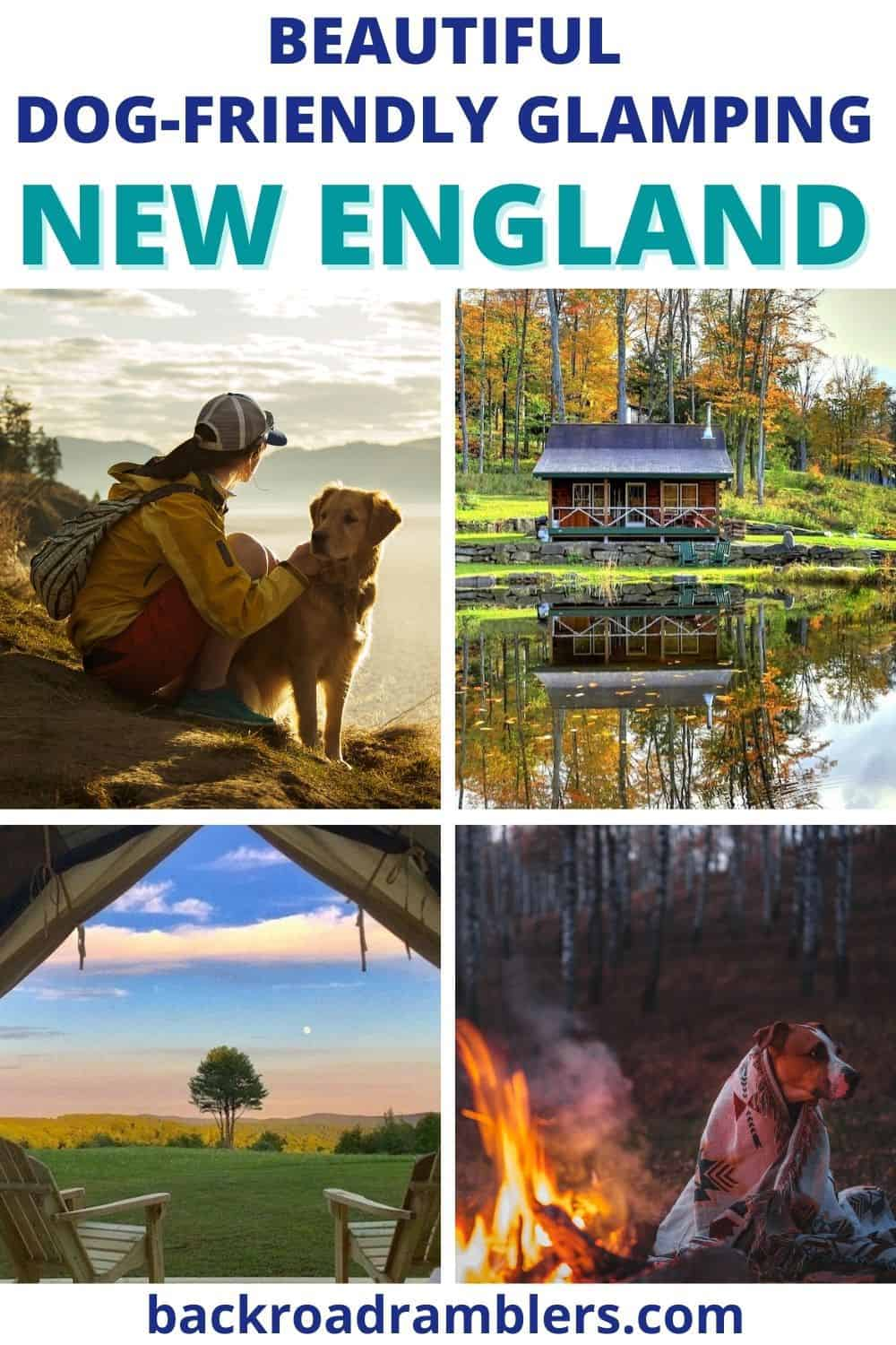 A collage of photos featuring glamping spots in New England that allow dogs. Photo credit to VRBO and Tentrr.