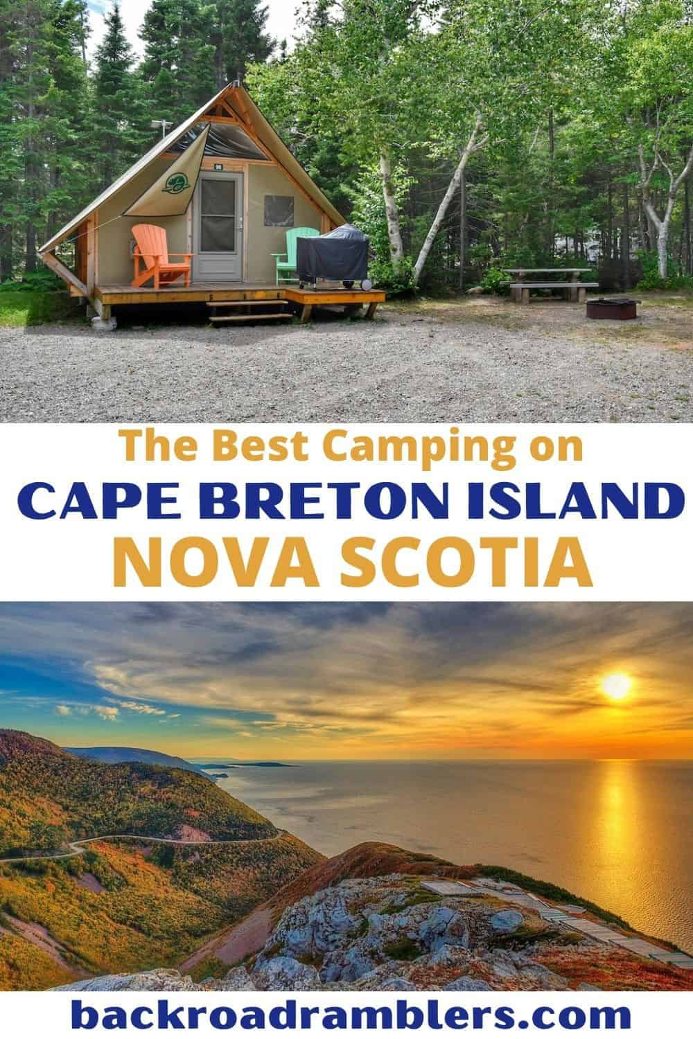 A collage of photos featuring camping in Cape Breton Highlands National Park. Text Overlay - Best Camping on Cape Breton Island, Nova Scotia.