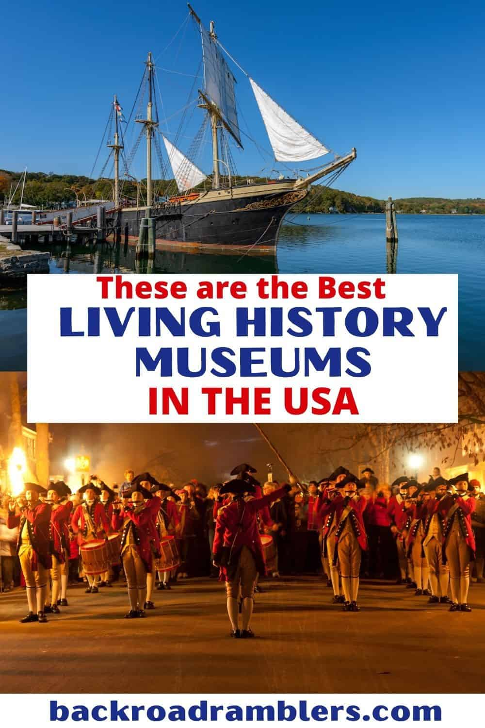 A collage of photos featuring living history museums in the United States