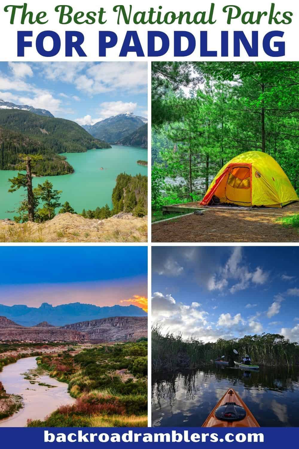 A collage of photos featuring national parks. Text overlay: The Best National Parks for Paddling.