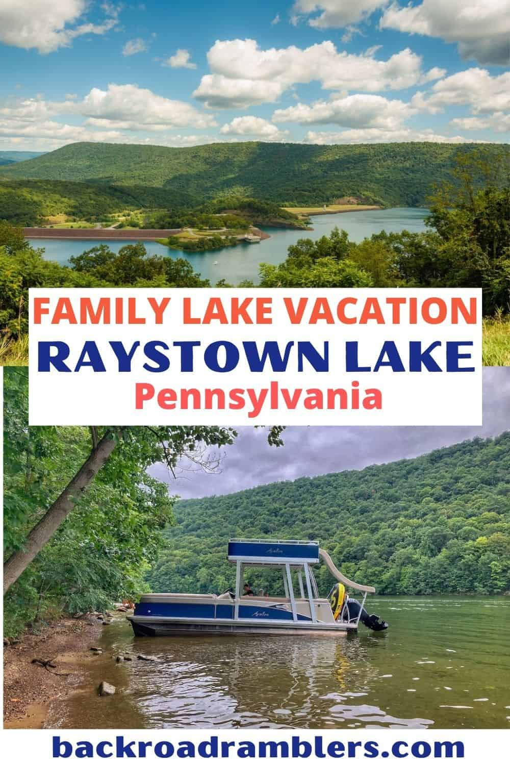 Two photos featuring Raystown Lake in Pennsylvania. Text Overlay: Family Lake Vacation - Raystown Lake, Pennsylvania.