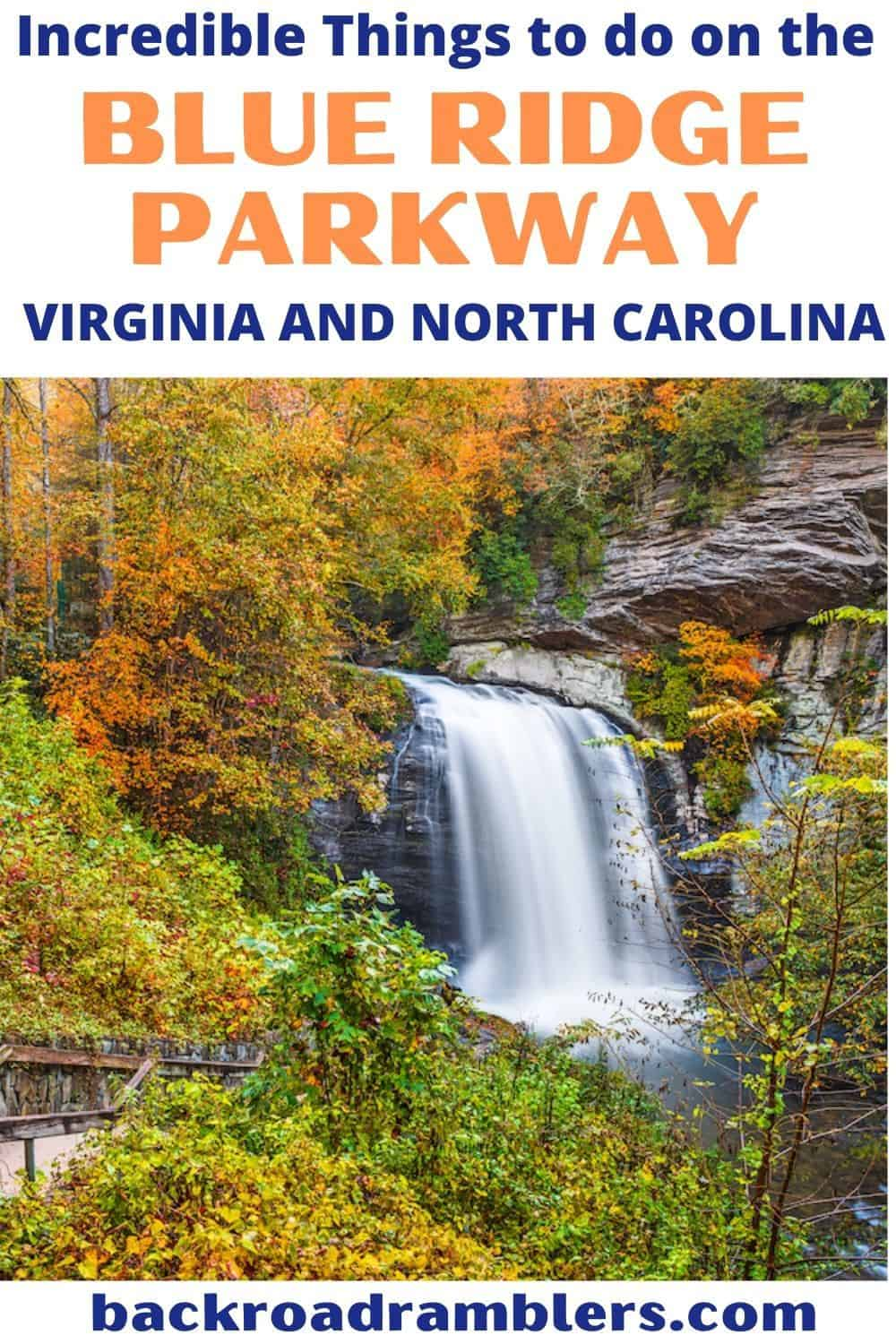 A view of Looking Glass Falls near the Blue Ridge Parkway in Pisgah National Forest, North Carolina. Text overlay: the best things to do on the Blue Ridge Parkway.